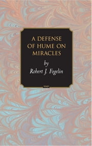 A Defense of Hume on Miracles ebook by Robert J. Fogelin