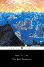 Thus Spoke Zarathustra ebook by Friedrich Nietzsche, R. J. Hollingdale