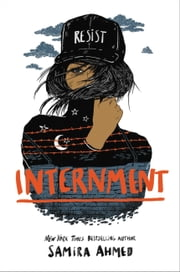 Internment ebook by Samira Ahmed