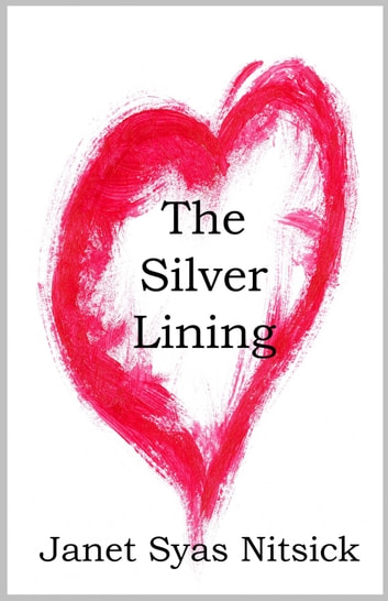 The Silver Lining ebook by Janet Nitsick