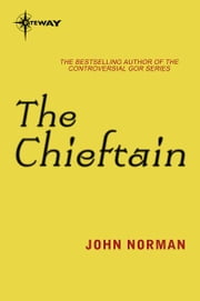 The Chieftain - The Telnarian Histories 1 ebook by John Norman