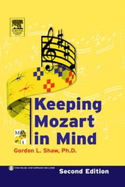 Keeping Mozart in Mind ebook by Shaw, Gordon L.