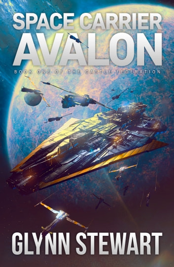 Space Carrier Avalon ebook by Glynn Stewart