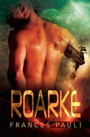 Roarke ebook by Frances Pauli