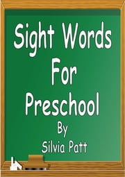 Sight Words for Preschool ebook by Silvia Patt