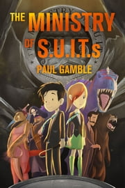The Ministry of SUITs ebook by Paul Gamble