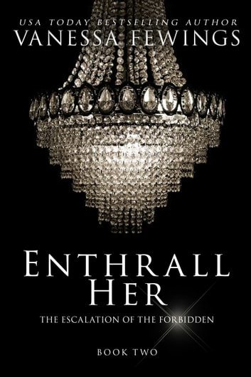 Enthrall Her (Book Two) ebook by Vanessa Fewings