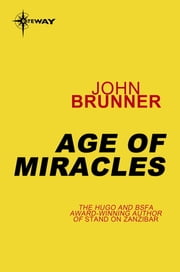 Age of Miracles ebook by John Brunner