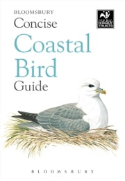 Concise Coastal Bird Guide ebook by Bloomsbury Publishing