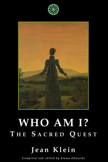 Who Am I? - The Sacred Quest ebook by Jean Klein
