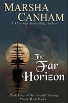 The Far Horizon ebook by Marsha Canham
