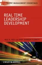 Real Time Leadership Development ebook by Paul R. Yost,Mary Mannion Plunkett