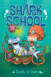Tooth or Dare ebook by Davy Ocean,Aaron Blecha