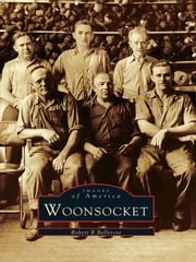 Woonsocket ebook by Robert R. Bellerose