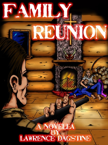 Family Reunion ebook by Lawrence Dagstine