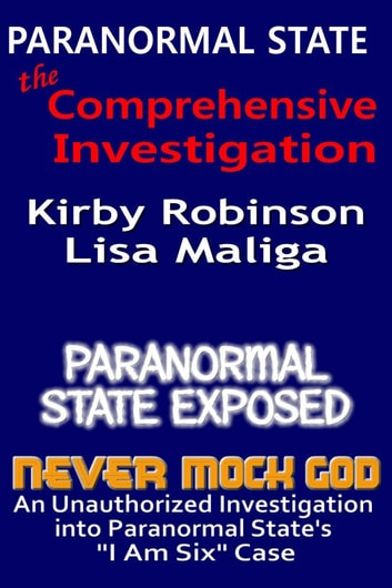 Paranormal State: The Comprehensive Investigation ebook by Kirby Robinson