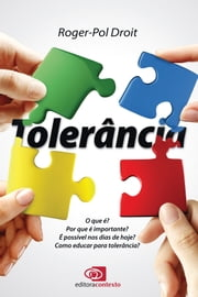 Tolerância ebook by Roger-Pol Droit