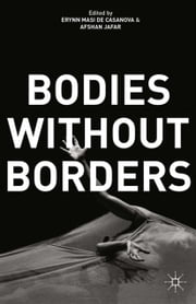 Bodies Without Borders ebook by
