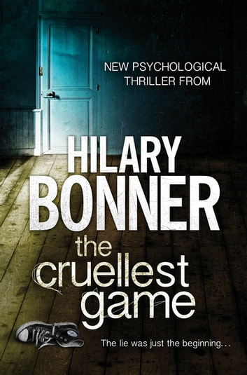 The Cruellest Game eBook by Hilary Bonner