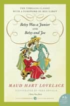 Betsy Was a Junior/Betsy and Joe ebook by Maud Hart Lovelace