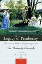 The Legacy of Pemberley ebook by Rebecca Collins