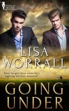 Going Under ebook by Lisa Worrall