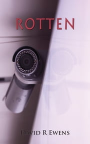 Rotten ebook by David R. Ewens