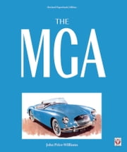 The MGA - Revised Paperback Edition ebook by John Price Williams