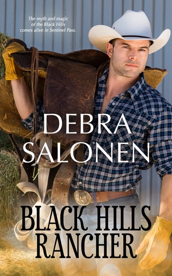 Black Hills Rancher - a Hollywood-meets-the-real-wild-west contemporary romance series ebook by Debra Salonen