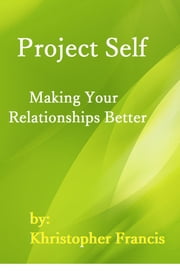 Project Self ebook by Khristopher Francis