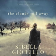 The Clouds Roll Away Audiolibro by Sibella Giorello