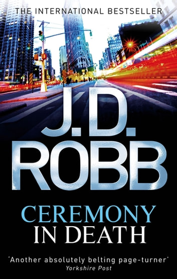 Ceremony In Death - 5 ebook by J. D. Robb