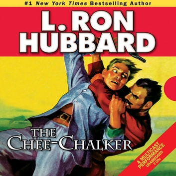 The Chee-Chalker audiobook by L. Ron Hubbard