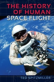 The History of Human Space Flight ebook by Kobo.Web.Store.Products.Fields.ContributorFieldViewModel