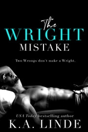 The Wright Mistake ebook by K.A. Linde