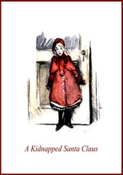 A Kidnapped Santa Clause ebook by L. Frank Baum