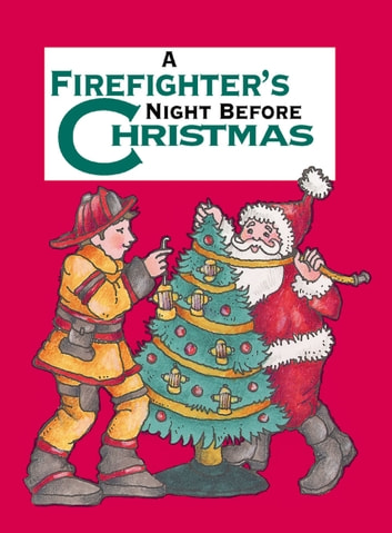 A Firefighter's Night Before Christmas ebook by Sue Carabine