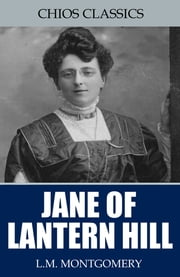 Jane of Lantern Hill ebook by L.M. Montgomery