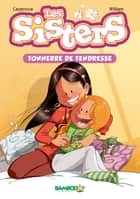 Sisters T6 Bamboo Poche ebook by Christophe Cazenove, maury