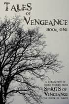 Tales of Vengeance: Book One ebook by Andrew John Rainnie