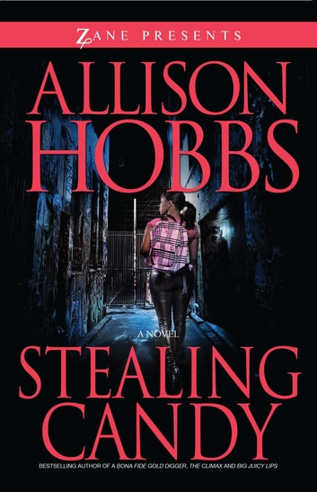 Stealing Candy eBook by Allison Hobbs