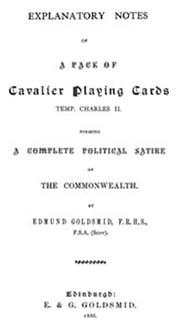 Explanatory Notes of a Pack of Playing Cards, Temp Charles II. (Illustrated) ebook by Edmund Goldsmid