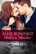 Winter's Wonder ebook by Allie Boniface
