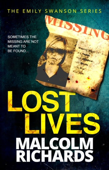 Lost Lives ebook by Malcolm Richards