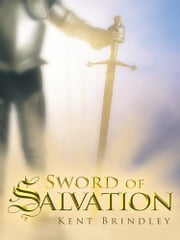 Sword of Salvation ebook by Kent Brindley