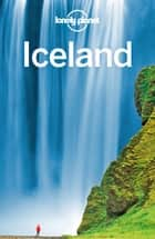 Lonely Planet Iceland ebook by Lonely Planet,Carolyn Bain,Alexis Averbuck