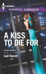 A Kiss to Die for ebook by Gail Barrett