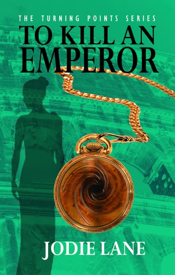 To Kill An Emperor ebook by Jodie Lane