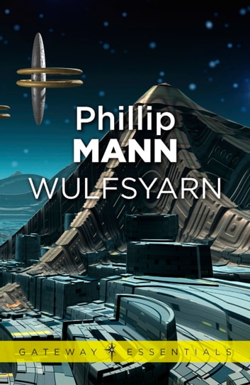 Wulfsyarn ebook by Phillip Mann
