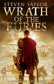 Wrath of the Furies ebook by Steven Saylor